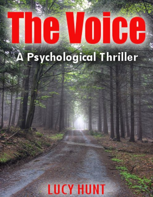 The Voice: A Psychological Thriller, Lucy Hunt