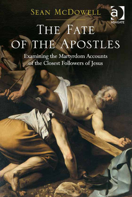 The Fate of the Apostles, Sean McDowell