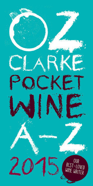 Oz Clarke Pocket Wine Book 2015, Oz Clarke