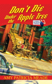 Don't Die Under the Apple Tree, Amy Patricia Meade