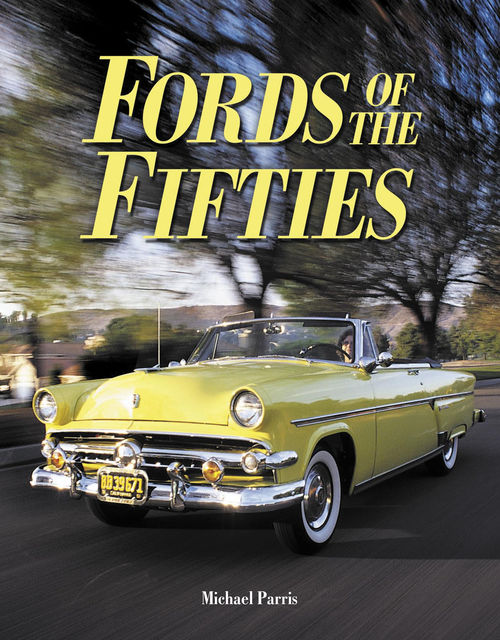 Fords of the Fifties, Michael Parris