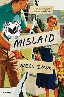 Mislaid, Nell Zink