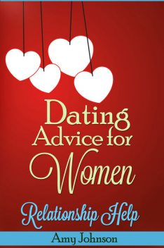 Dating Advice For Women, Amy Johnson