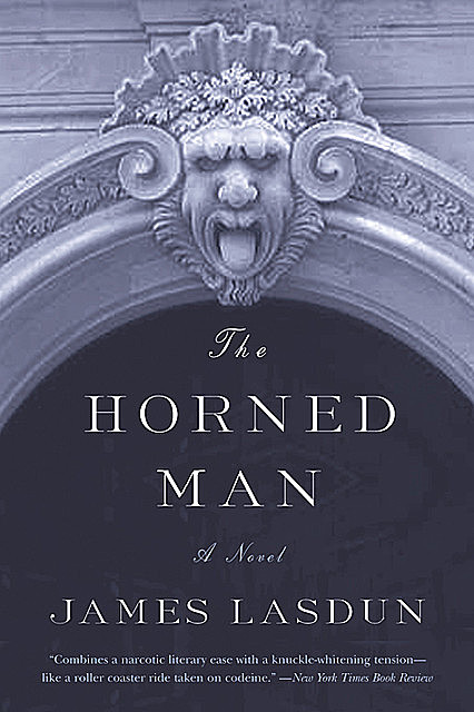 The Horned Man, James Lasdun