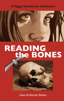 Reading the Bones, Gina McMurchy-Barber