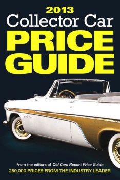 2013 Collector Car Price Guide, Ron Kowalke
