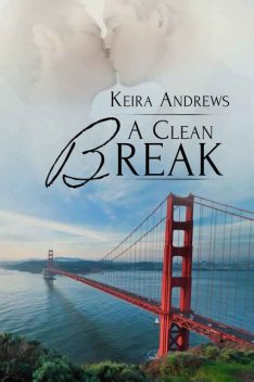 A Clean Break (Gay Amish Romance Book 2), Keira Andrews