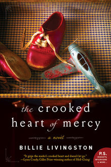 The Crooked Heart of Mercy, Billie Livingston