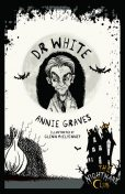 The Nightmare Club: Dr White, Annie Graves