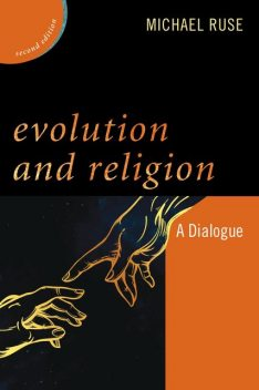 Evolution and Religion, Michael Ruse