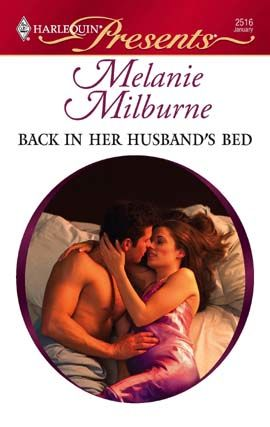 Back in Her Husband's Bed, MELANIE MILBURNE