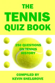 The Tennis Quiz Book, Kevin Snelgrove