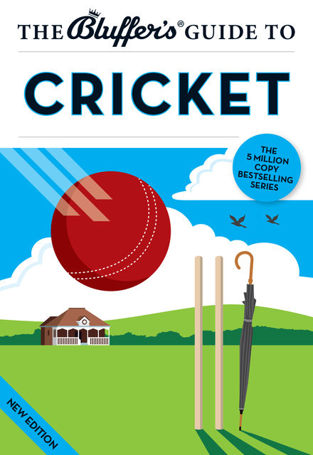 The Bluffer's Guide to Cricket, Nick Yapp, James Trollope