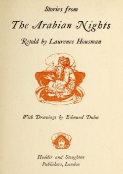 Stories from The Arabian Nights, Laurence Housman