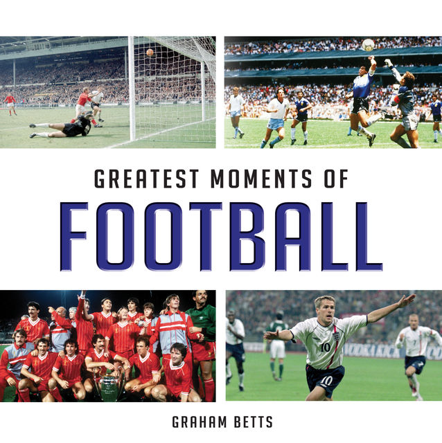 Greatest Moments of Football, Graham Betts