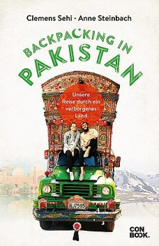 Backpacking in Pakistan, Anne Steinbach, Clemens Sehi