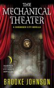 The Mechanical Theater, Brooke Johnson