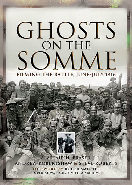 Ghosts on the Somme, Alastair Fraser