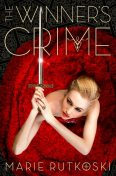 The Winner's Crime, Marie Rutkoski