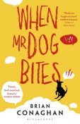When Mr Dog Bites, Brian Conaghan