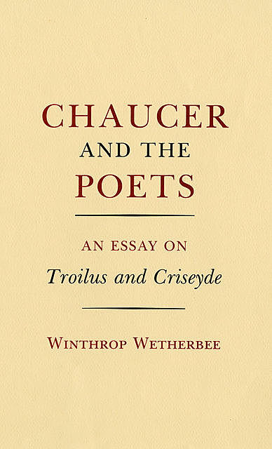 Chaucer and the Poets, Winthrop Wetherbee