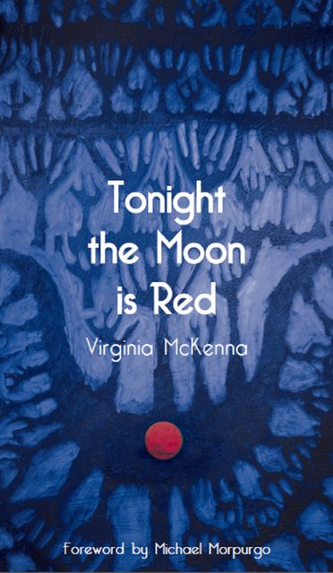 Tonight The Moon is Red, Virginia McKenna