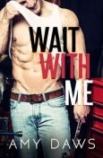 Wait With Me, Amy Daws