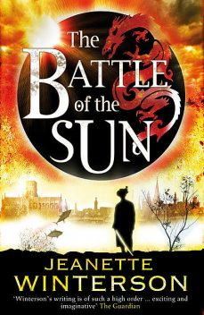 The Battle of the Sun, Jeanette Winterson