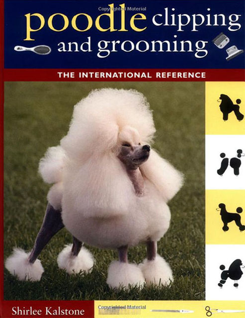 Poodle Clipping and Grooming, Shirlee Kalstone