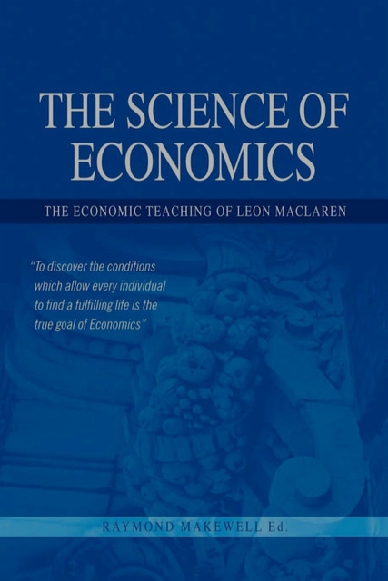 The Science of Economics, Raymond Makewell