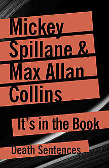 It's In The Book, Mickey Spillane, Max Allan Collins
