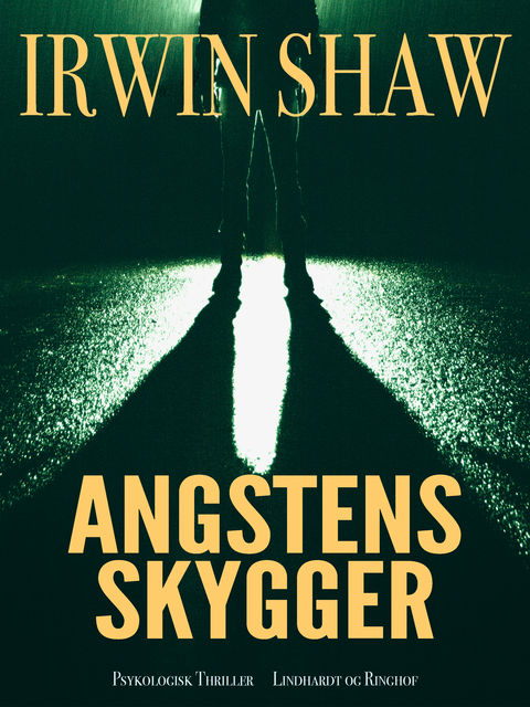 Angstens skygger, Irwin Shaw