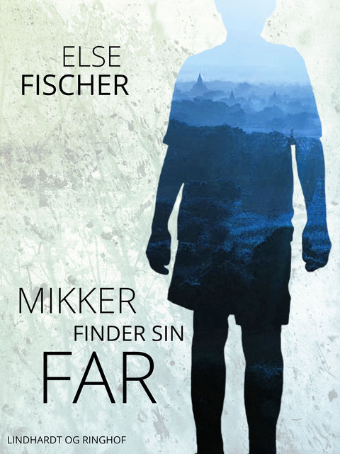 Mikker finder sin far, Else Fischer