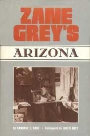 Arizona, Zane Grey