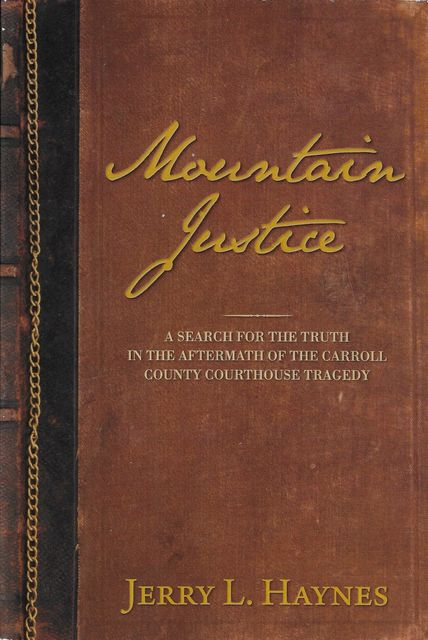 Mountain Justice, Jerry L. Haynes