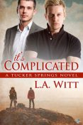 07-It's Complicated, L.A.Witt
