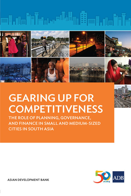 Gearing Up for Competitiveness, Asian Development Bank