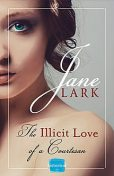 The Illicit Love of a Courtesan: HarperImpulse Historical Romance, Jane Lark