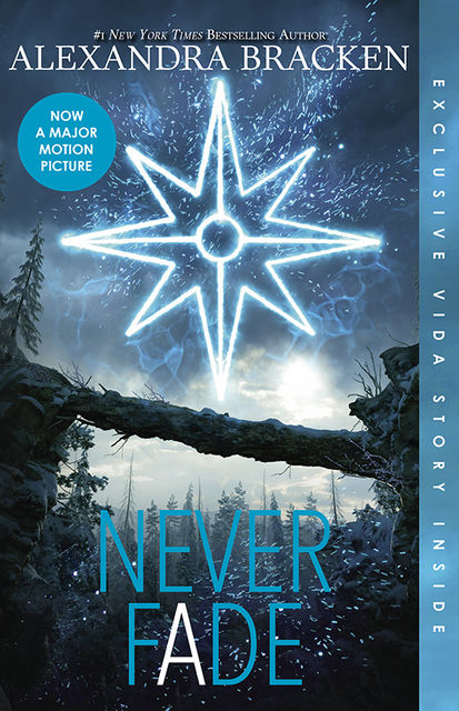 The Darkest Minds: Never Fade (Darkest Minds Novel, A), Alexandra Bracken