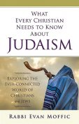 What Every Christian Needs to Know About Judaism, Rabbi Evan Moffic