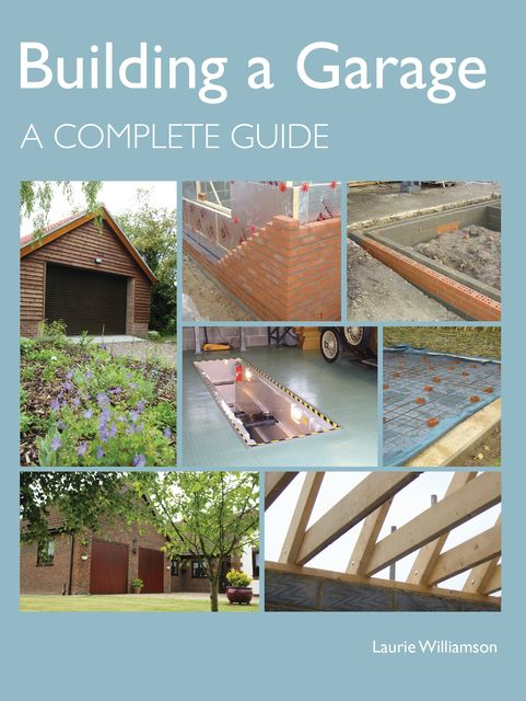 Building a Garage, Laurie Williamson
