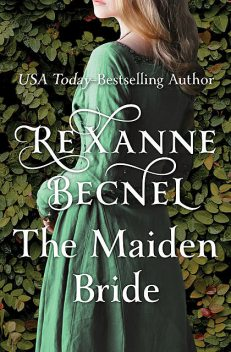 The Maiden Bride, Rexanne Becnel