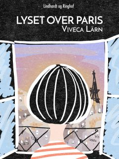 Lyset over Paris, Viveca Lärn