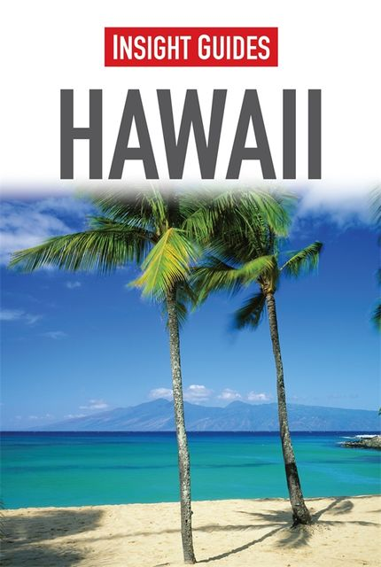 Insight Guides: Hawaii, Insight Guides