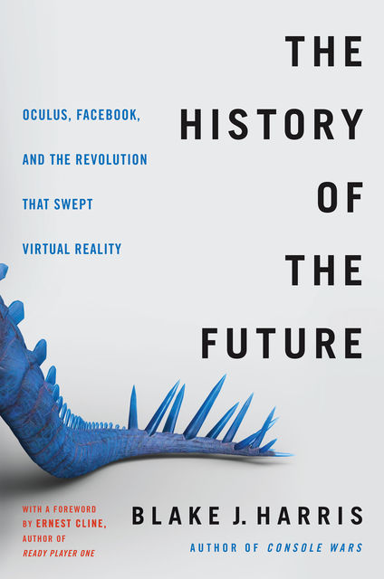 The History of the Future, Blake Harris