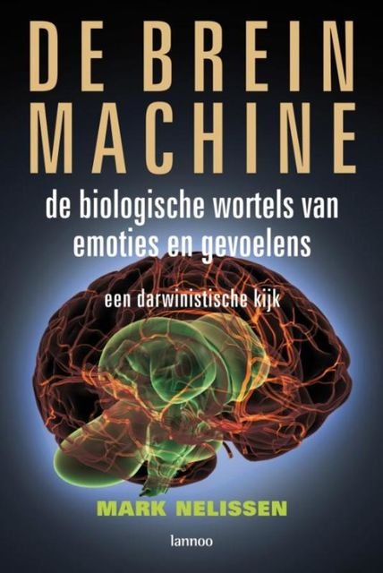 De brein machine, Mark Nelissen