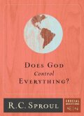 Does God Control Everything, R.C., Sproul