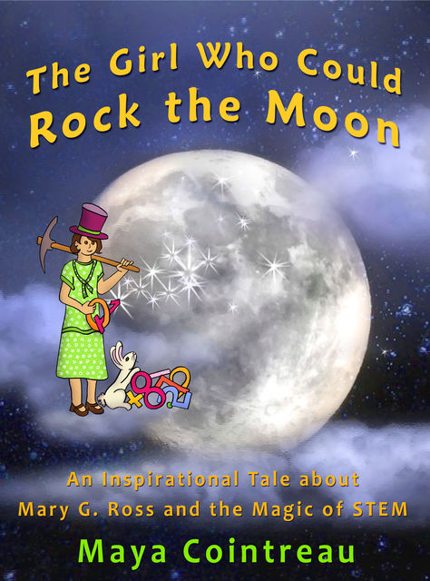 The Girl Who Could Rock the Moon, Maya Cointreau
