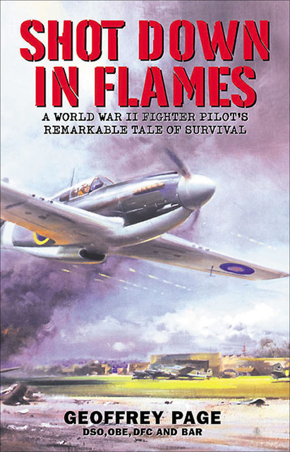Shot Down in Flames, Geoffrey Page