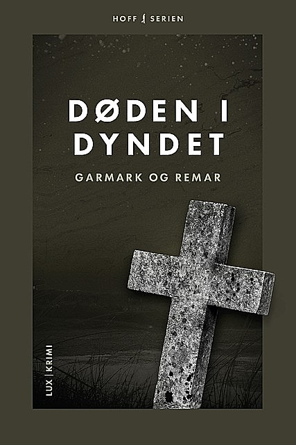 Døden i dyndet, Stephan Garmark, David Garmark, Morten Remar